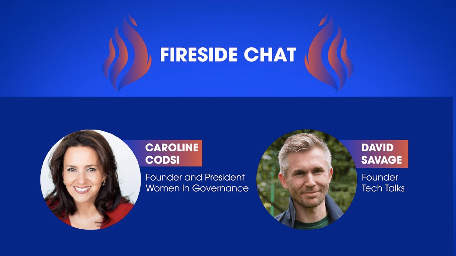Fireside Chat with Caroline Codsi and David Savage